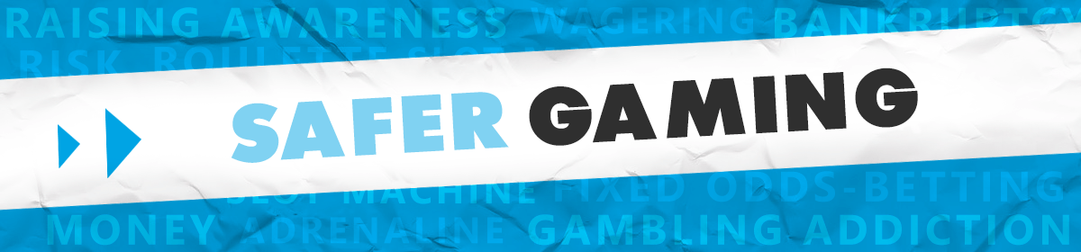 Safer Gaming banner