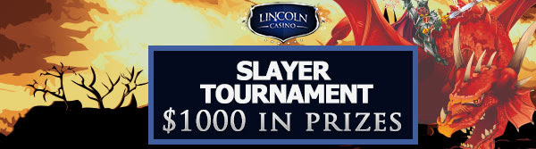 Slayer Tournament at Lincoln Casino
