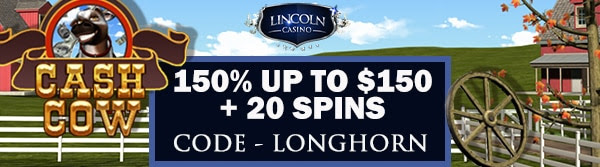 150% up to $150 + 20 Spins on Cash Cow