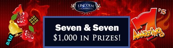 Lincoln Casino's 'Seven and Seven' Tournament