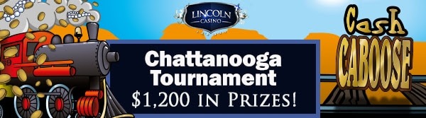 Lincoln Casino 'Chattanooga' Tournament