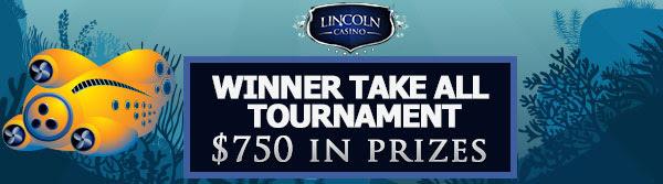 Winner Take All Tournament at Lincoln Casino