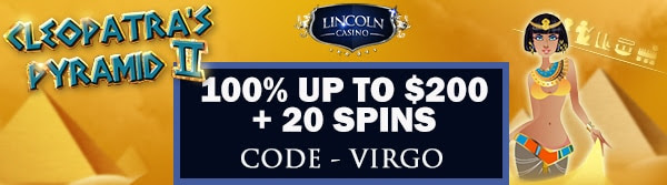 100% up to $200 + 20 Spins on Cleopatra's Pyramid II