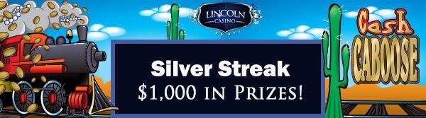 Silver Streak Tournament at Lincoln Casino