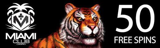 50 Free Spins on King Tiger Slots at Miami Club Casino
