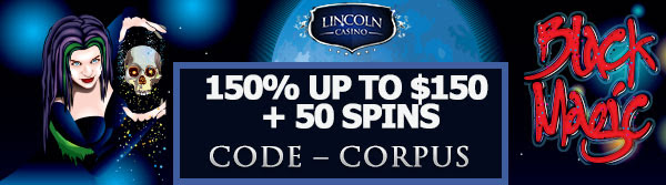 150% up to $150 + 50 Spins on Black Magic Slot