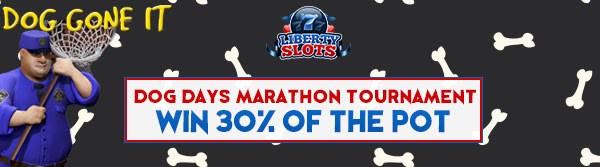 Liberty Slots 'Dog Days Marathon' Tournament