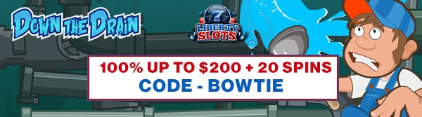 100% up to $200 + 20 Spins on Down the Drain
