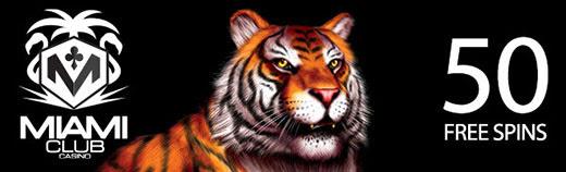Miami Club Bonus - 50 free spins on King Tiger slot