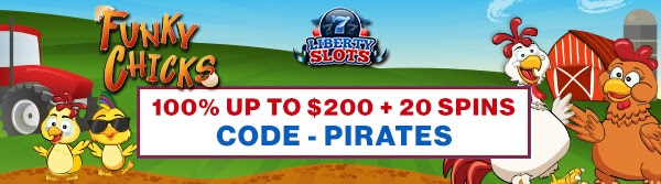 100% up to $200+ 20 Spins on Funky Chicks at Liberty Slots
