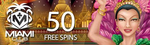 50 Free Spins on Bangkok Nights Slots at Miami Club